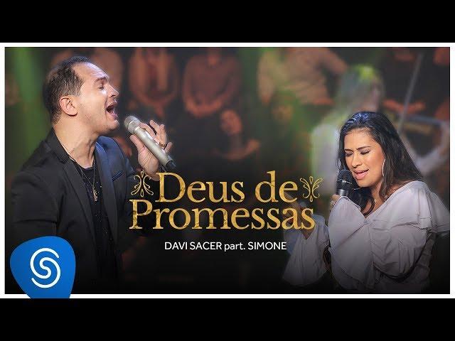 Davi Sacer - Deus de Promessas part. Simone (15 Anos) [Vídeo Oficial]