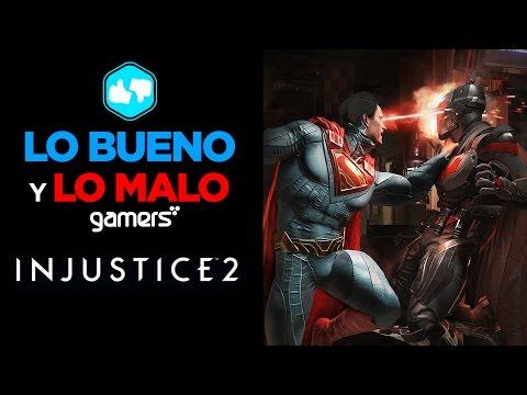 Lo Bueno y Lo Malo de Injustice 2