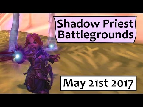 Deepwind Dunk! Shadow Priest 110 Battlegrounds in 7.2- May 21st