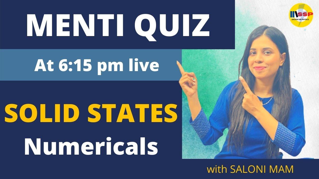 SOLID STATE Numericals MCQ MENTI QUIZ |Board Exam 2021 ||चाणक्यनीती version 2.o || by Saloni mam||