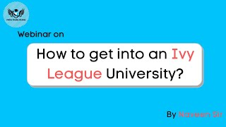 How To Get Through An Ivy League University| Webinar at YMCA