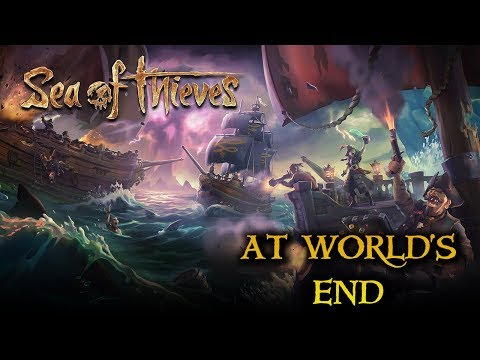Sea of Thieves - SEA COMBAT & THE END OF THE WORLD!! (Closed Beta)