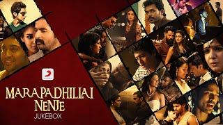 Download Marapadhillai Nenje - Jukebox | Sad Love Songs | Tamil Love Failure Songs | 2021 Tamil Songs