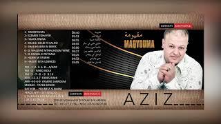 CHEB AZIZ STAIFI 2019 / MA9YOUMA