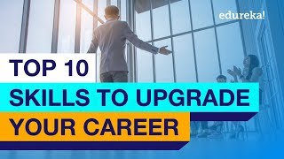 Top 10 Skills To Upgrade Your Career in 2020 | Career Guidance and Counselling for 2020 | Edureka