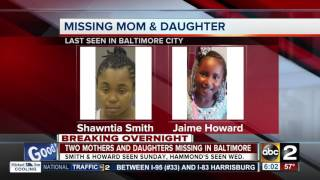 Two mothers and daughters reported missing in Baltimore