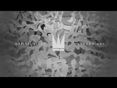 Capital Kings - Northern Sky [feat. KB] (Official Audio Video)