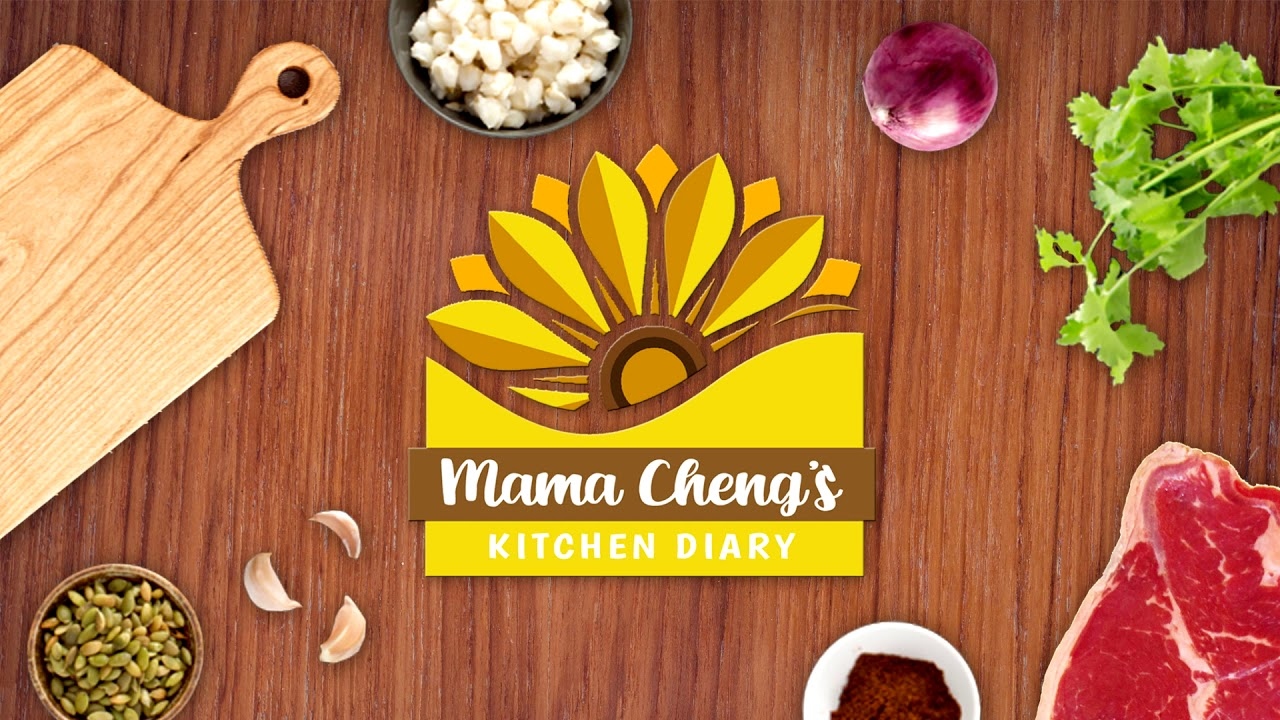 Welcome to Mama Cheng's Kitchen Diary