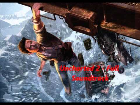 Uncharted 2 - Full Soundtrack (All Tracks)