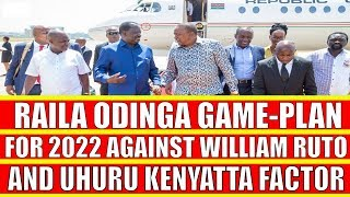 Raila Odinga Gameplan for 2022 Against William Ruto after Handshake with Uhuru Kenyatta