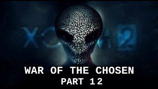 Zeke Plays: XCOM 2: War of the Chosen DLC (part 12)