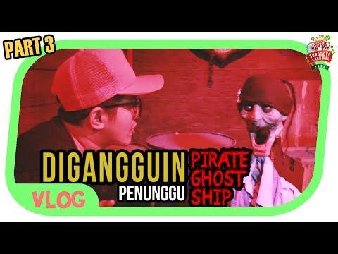 DIGANGGUIN PENUNGGU PIRATE GHOST SHIP | DJFM CHALLENGE part 3
