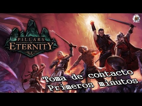 Primera hora de: Pillars of Eternity   Gameplay en español