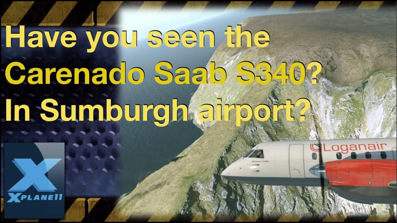 X-plane 11 Dangerous Approach | Carenado Saab s340 at