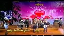 Bal a chain pyan lar ma lal - Raymond (Idiots) + Khin Myat Mon