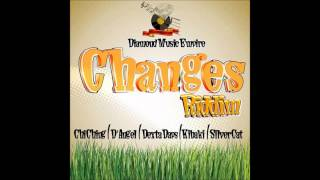 Silver Cat    Fowl Affair, Pt  2-Diamond Music Empire -- Changes Riddim- @CoreyEvaCleanEnt