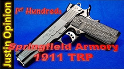Springfield Armory 1911 TRP - 1st Hundred