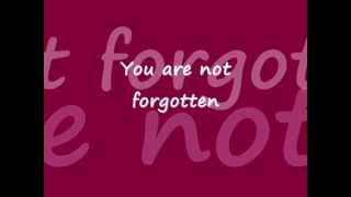 You Are Not Forgotten lyrics ~Israel Houghton