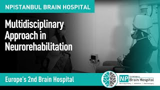 Multidisciplinary Approach in Neurorehabilitation