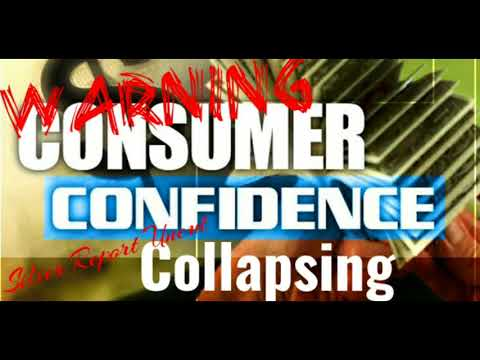 Warning Signs For The Economy Consumer Confidence is Collapsing