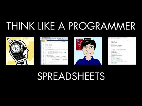 Spreadsheets & Programming (Think Like a Programmer)