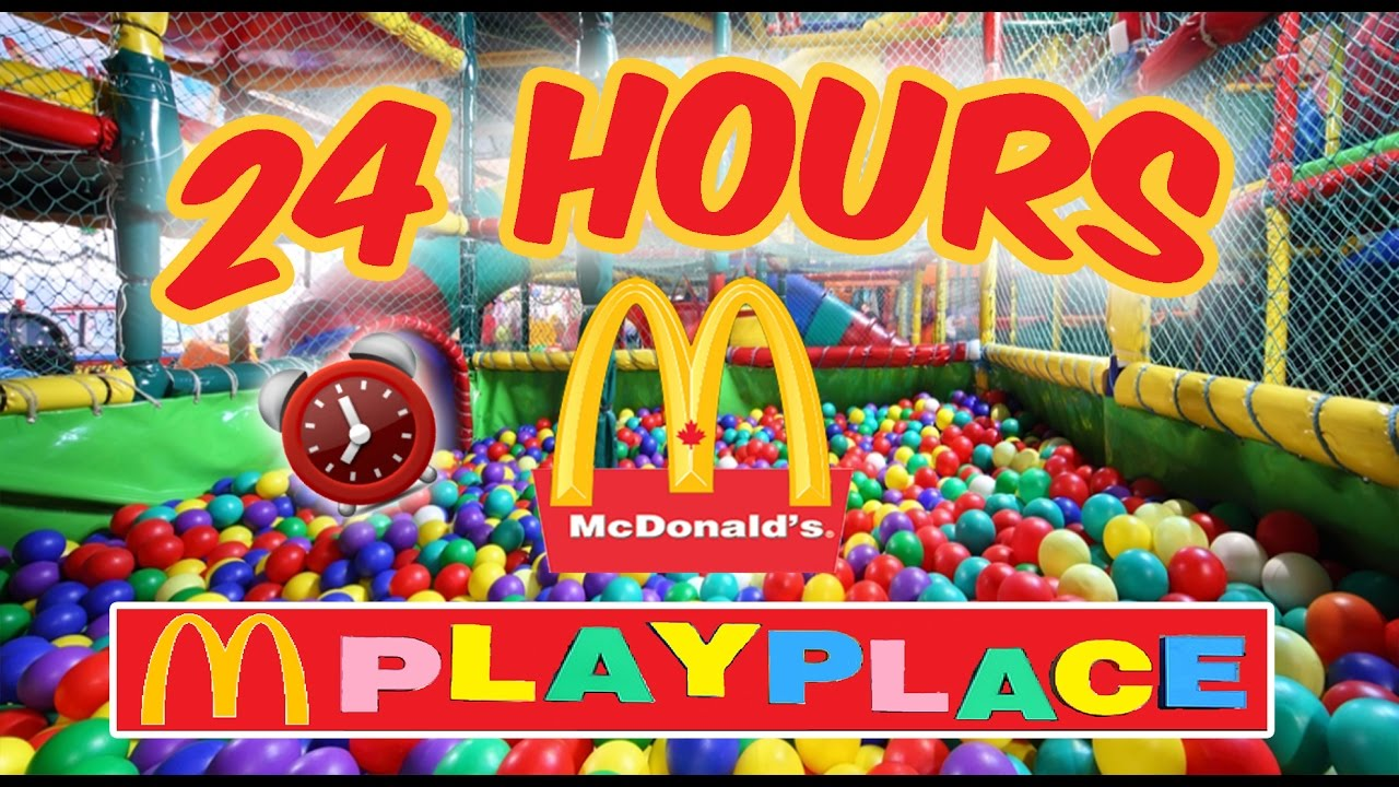 (GONE WRONG) 24 HOUR OVERNIGHT in MCDONALDS PLAYPLACE FORT ...