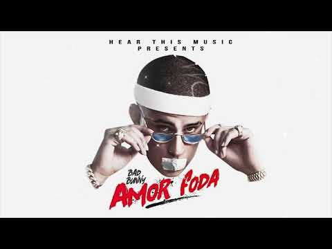 Bad Bunny   Amorfoda Mix electro (Audio Oficial)