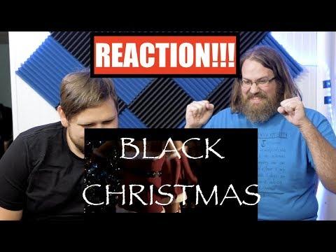 Black Christmas Trailer Reaction!