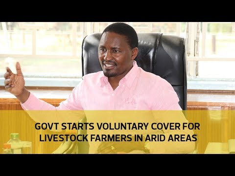 Government starts voluntary cover for livestock farmers in arid areas