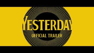 Yesterday (2019) - Official Trailer - Himesh Patel , Kate McKinnon , Lily Jam