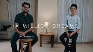 A Million Dreams - The Greatest Showman - Jair Lázaro & David Lázaro Cover