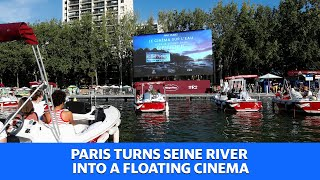 Paris turns the famous Seine River into a floating cinema