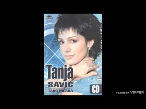 Tanja Savic - Tako mlada - (Audio 2005)