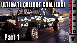 Ultimate Callout Challenge 2019  Part 1 | Power Driven Diesel
