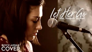 Repeat youtube video Let Her Go - Passenger (Boyce Avenue feat. Hannah Trigwell acoustic cover) on Apple & Spotify