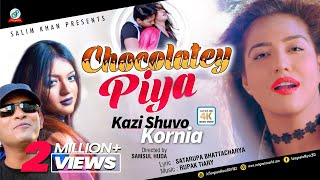 Kazi Shuvo, Kornia - Chocolatey Piya | চকলেটি পিয়া | Valentine Day 2018 | New Music Video thumbnail
