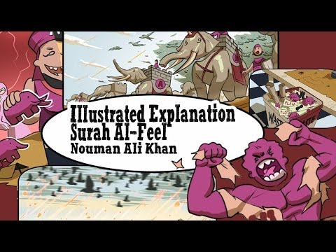 illustrated Lessons from Surah Al Feel Tafsir by Br. Nouman Ali Khan [HD]