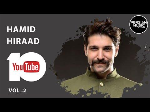 Hamid Hiraad - Best Songs - Vol. 2 ( حمید هیراد - 10 تا از بهترین آهنگ ها )