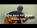 Tujhse Naraz Nahi Zindagi Masoom Acoustic Cover