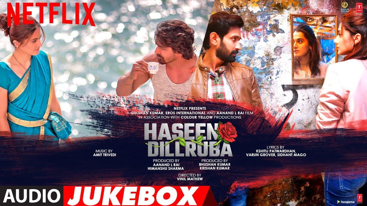 Haseen Dillruba (FULL ALBUM)  Audio Jukebox   Taapsee P,Vikrant M, Harshvardhan R   Amit Trivedi