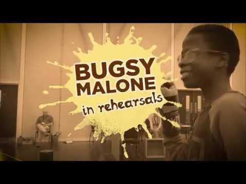 Bugsy Malone Rehearsal Trailer  - Fri 18 - Sun 28 Aug