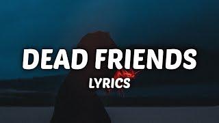 Rich The Kid - Dead Friends (Lyrics)
