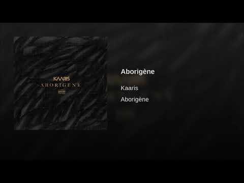 aborigene kaaris