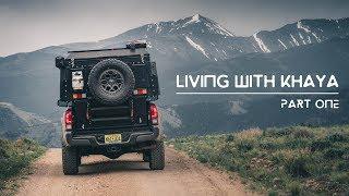 Living with Khaya: Part One | Alu-Cab Khaya Camper