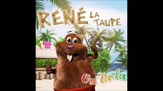 René la Taupe - ou la la (audio officiel)
