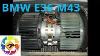 Как снять вентилятор печки отопителя BMW E36 M43 1.8l  How to remove the fan of a heater of a heater
