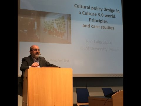 Pier Luigi Sacco & Christer Gustafsson: Cultural policy design in a Culture 3.0 world.