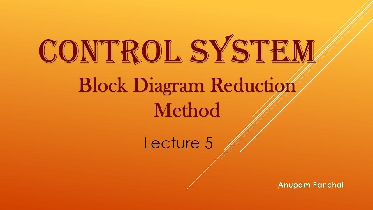 Lecture 5  Block Diagram Reduction Method
