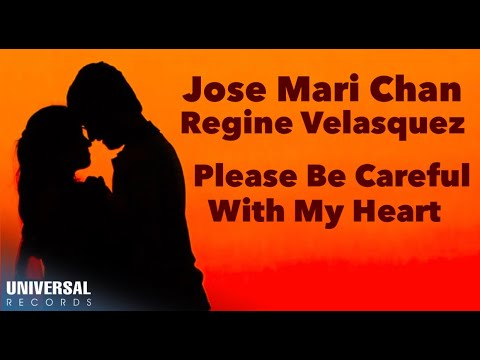 Jose Mari Chan & Regine Velasquez - Please Be Careful With My Heart - (Official Lyric Video)