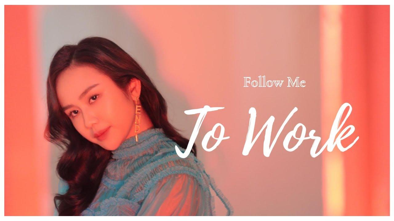 Follow Me To Work | 和我一起去工作吧 | Jestinna